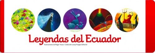 Leyendas de Ecuador  Roger Ycaza